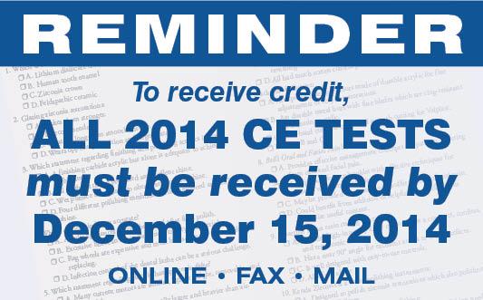 2014 CE Tests Due Dec. 15. 2014