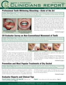 Professional Tooth Whitening, Bleaching State of the Art, Dry Socket, May 2008 Volume 1 Issue 5 - 200805 - Dental Reports
