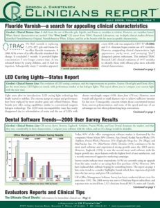 Fluoride Varnish, LED Curing Lights, Dental Software Trends user Survey Results, July 2008 Volume 1  - 200807 - Dental Reports