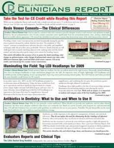 Resin Veneer Cements, Top LED Headlamps, Antibiotics in Dentistry- May 2009 Volume 2 Issue 5 - 200905 - Dental Reports