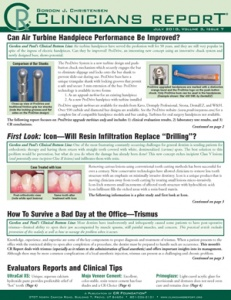 Air Turbine Handpiece Performance,Trismus,  Will Resin Infiltration Replace Drilling?- July 2010 Vol - 201007 - Dental Reports