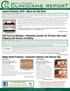 Implant Dentistry, CZR Press, Veneering Ceramic for Zirconia- August 2010 Volume 3 Issue 8 - 201008 - Dental Reports