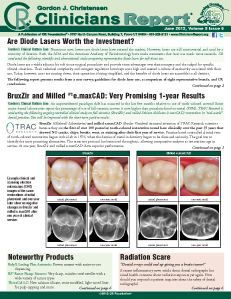Are Diode Lasers Worth the Investment? Bruxzir & Milled IPS e.maxCAD- June 2012 Volume 5 Issue 6 - 201206 - Dental Reports