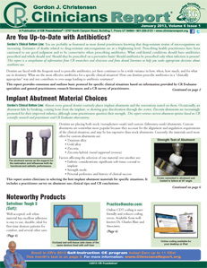 Antibiotics - Are You Up-to-Date?, Implant Abutment Material Choices – January 2013 Volume 6 Issue 1 - 201301 - Dental Reports