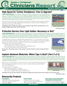 High-Speed Air Turbine Handpieces, Protective Barriers Over Light Guides, Implant Abutment Materials – May 2013 Vol 6 Issue 5 - 201305 - Dental Reports