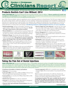 Products Dentists Can't Live Without: 2014, Taking the Pain Out of Dental Injections – May 2014 Vol 7 Issue 5 - 201405 - Dental Reports