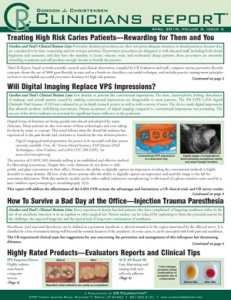 Will Digital Imaging Replace VPS Impressions? Injection Trauma Paresthesia- April 2010 Volume 3 Issu - 201004 - Dental Reports