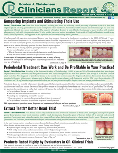 Comparing Implants and Stimulating Their Use, Periodontal Treatment Can Work and Be Profitable in Your Practice!, Extract Teeth? Better Read This!  – August 2014 Vol 7 Issue 8 - 201408 - Dental Reports