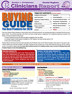 CR BUYING GUIDE: Dental Hygiene Clinicians Report November/December 2019, Volume 12 Issue 6 - h2019012 - Hygiene Reports